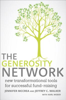 Generosity Network By Mccrea, Jennifer/ Walker, Jeffrey C./ Weber, Karl