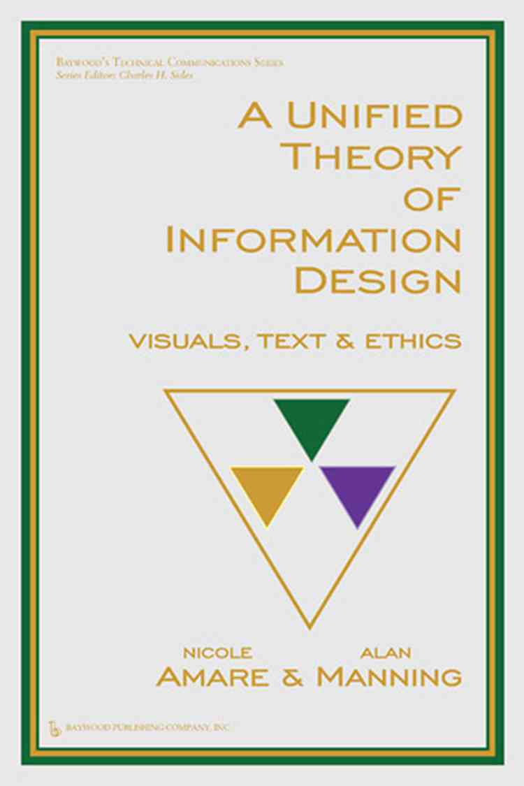 A Unified Theory of Information Design By Amare, Nicole/ Manning, Alan D.