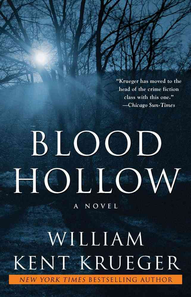 Blood Hollow By Krueger, William Kent